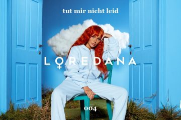 LOREDANA – TUT MIR NICHT LEID (prod by Miksu / Macloud & The Placements)