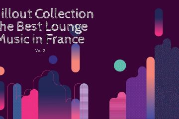 Chillout Collection – The Best Lounge Music in France Vol.2