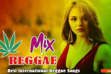 REGGAE SONGS 2021 – REGGAE POPULAR SONGS 2021 – BEST REGGAE MUSIC