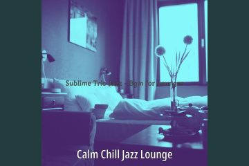 Trio Jazz Soundtrack for Lounges