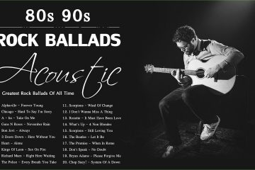 Acoustic Rock Ballads | The Greatest Rock Ballads Of All Time | Rock Ballads 80s 90s