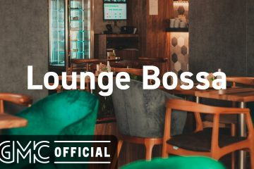 Lounge Bossa: Lounge Music – The Last Day of Summer – Cafe Bossa Nova Jazz for Relax, Work, Study