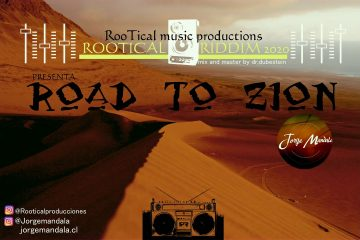JORGE MANDALA – ROAD OF ZION – ROOTICAL PRODUCCIONES #reggaemusic #dubmusic   #music2020 #riddim2020