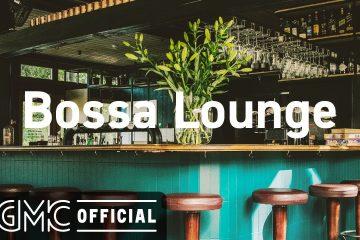 Bossa Lounge: 4 Hours Lounge Mix – Smooth Bossa Nova & Jazz – Coffee Bar Music