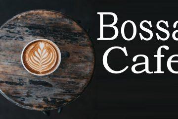 Bossa Cafe Playlist – Relaxing Bossa Nova JAZZ For Study and Work: Lounge Bar music