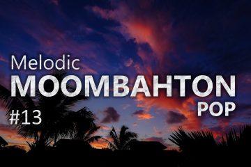 playlist🎧 멜로딕 뭄바톤x레게톤EDM팝 #13 (Melodic Moombahton x Reggaeton House #13)