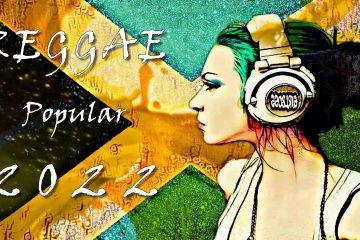 Reggae popular 2022 – New Reggae Mix Playlist – Clean Reggae Music Songs
