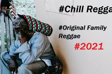 New Chill Reggae Music 2021- Original Old Family Sings Reggae -ROOTS Café and Relax