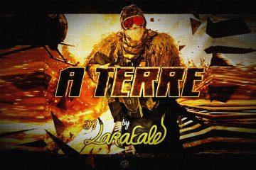 Dj LaRaFaLe – A TERRE