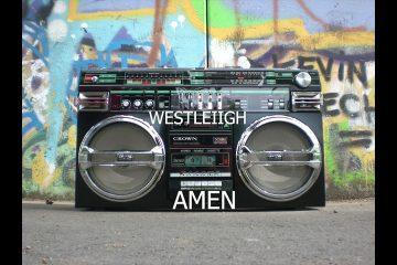 Westleiigh -Amen [Official Audio]