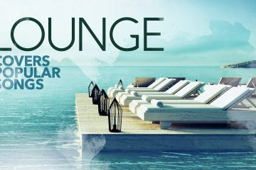 Lounge Covers Popular Songs – Cool Music 2021