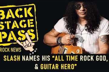 "SLASH NAMES HIS ""ALL TIME ROCK GOD, & GUITAR HERO"""