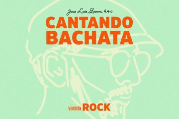 Juan luis Guerra 4.40 – Cantando Bachata Versión Rock (Lyric Video)