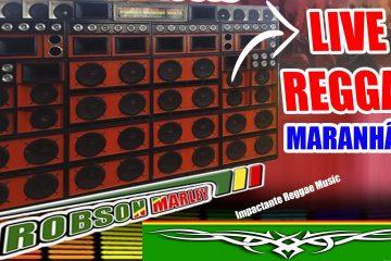 NEW REGGAE MUSIC NO MARANHÃO DJ Robson MARLEY NOVIDADES FESTAS REGGAE NO MARANHÃO
