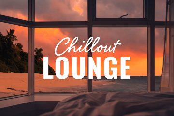 Chillout Lounge 🏖️ Calm & Relaxing Background Music | The Good Life Radio #3