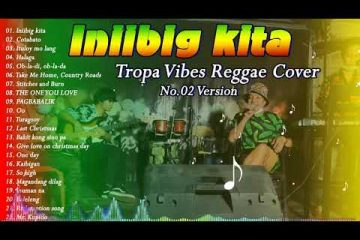 REGGAE NONSTOP SONG COVER 2021 I BY TROPAVIBES – Iniibig kita,Hotel Californian,Anak…TOP 100 TREND