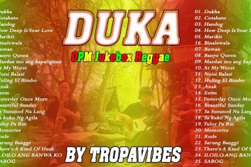 OPM JUKEBOX REGGAE NONSTOP MIX SONG COVER 2021 I BY TROPA VIBES#DUKA#How Deep Is Your Love.VL03F