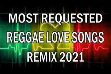 Most Requested Reggae Remix 2021 Playlist – Reggae Road Trip Mix Love Songs Nonstop